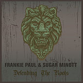 Defending The Roots by Frankie Paul