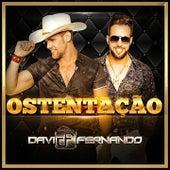 Ostentação von Davi & Fernando
