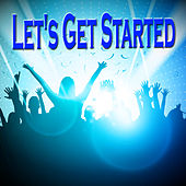 Let's Get Started von Various Artists
