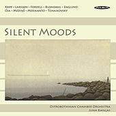 Silent Moods by Ostrobothnian Chamber Orchestra