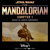 The Mandalorian: Chapter 1 (Original Score) by Ludwig Göransson