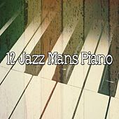 12 Jazz Mans Piano by Bar Lounge