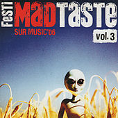 Festimad Sur Music'06 Taste- Vol. 3 de German Garcia