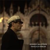 Favola di venezia di Gerardo Balestrieri