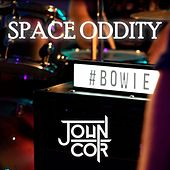 Space Oddity by John Cor