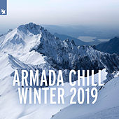 Armada Chill Winter 2019 von Various Artists