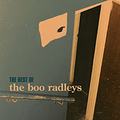 Best Of von The Boo Radleys