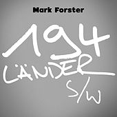 194 Länder s/w by Mark Forster