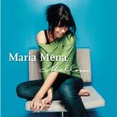 Mellow by Maria Mena