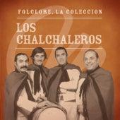 Folclore - La Colección - Los Chalchaleros by Los Chalchaleros