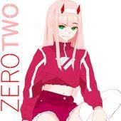 Zero Two von D-Real [愛]