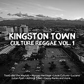 Kingston Town Culture Reggae, Vol. 1 von Various Artists