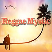 Reggae Mystic de Various Artists