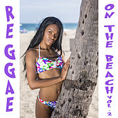 Reggae On The Beach, Vol. 2 de Various Artists