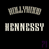 Hennessy de Yin HOLLYHOOD