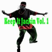 Keep It Jackin, Vol. 1 de Various Artists