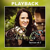 Sucessos, Vol. 2 (Playback) by Dalvinha