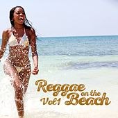 Reggae On The Beach, Vol. 1 von Various Artists