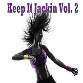 Keep It Jackin, Vol. 2 von Various Artists