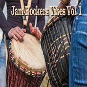 Jam Rockers Vibes Vol. 1 by Various Artists
