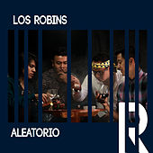 Aleatorio by The Robins