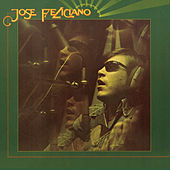 And The Feeling's Good de Jose Feliciano