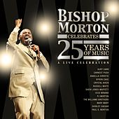 Bishop Morton Celebrates 25 Years of Music by Various Artists