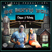 Be with You von Chiqua
