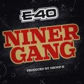 Niner Gang von E-40