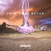 Love That Never by TOKiMONSTA