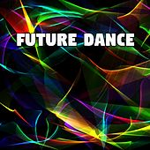 Future Dance by Ibiza Dance Party
