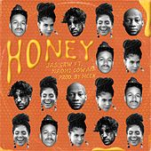 Honey by JAS CRW