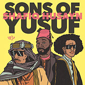 Sons of Yusuf & Shafiq Husayn (feat. Shafiq Husayn) by Sons of Yusuf