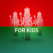 Holiday for Kids von Various Artists