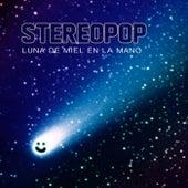 Luna De Miel En La Mano (feat. Lmv) de Stereopop