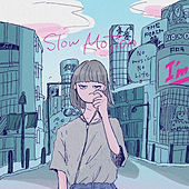 Slow Motion by IAM
