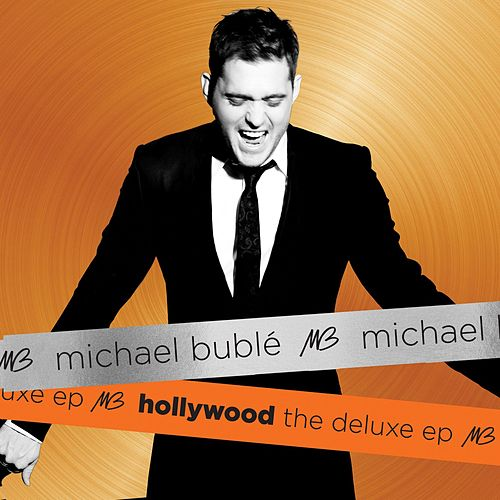 Hollywood The Deluxe EP von Michael Bublé