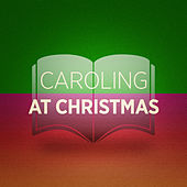 Caroling at Christmas de Various Artists