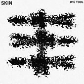 Wig Tool by Skin