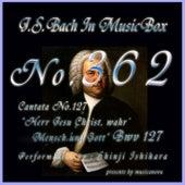 J.S.Bach: Herr Jesu Christ, wahr' Mensch und Gott, BWV 127 (Musical Box) de Shinji Ishihara