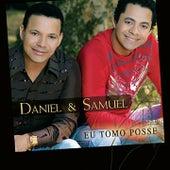 Eu Tomo Posse de Daniel & Samuel
