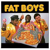 Fat Boys by Fat Boys