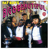 Big & Beautiful de Fat Boys
