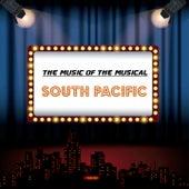 The Music of the Musical 'South Pacific' de Joshua Logan, Oscar Hammerstein, Richard Rogers