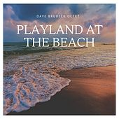Playland At the Beach by Dave Brubeck