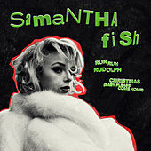 Run Run Rudolph / Christmas (Baby Please Come Home) by Samantha Fish
