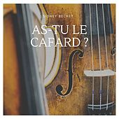 As-tu le cafard ? by Sidney Bechet