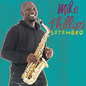 Setembro by Mike Phillips