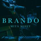 Mitä Mielt von Brando