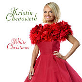 White Christmas by Kristin Chenoweth